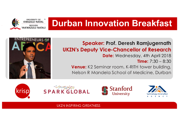 keynote address at the third Durban Spark Innovation breakfast is Professor Deresh Ramjugernath, UKZN's Deputy Vice-Chancellor of Research who is passionate about driving entrepreneurship and commercialisation of science. Thereby ensuring the transfer of science from the laboratories to the communities