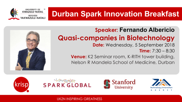 Durban SPARK Innovation Breakfast presentation by Fernando Albericio, KRISP Research Scientist, UKZN Professor, Wednesday, 5 September 2018 (7:30am - 8:30)</b>, K-RITH building, Nelson R Mandela School of Medicine, UKZN, Durban, South Africa. Quasi-companies in Biotechnology