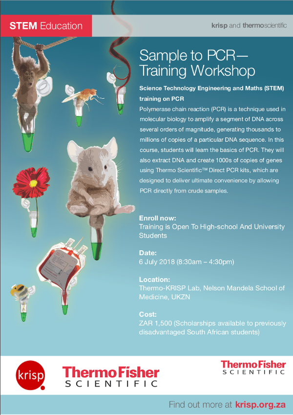 STEM Education: Sample to PCR Training Workshop, KRISP and ThermoScientific Workshop, Durban, South Africa, 6 July 2018