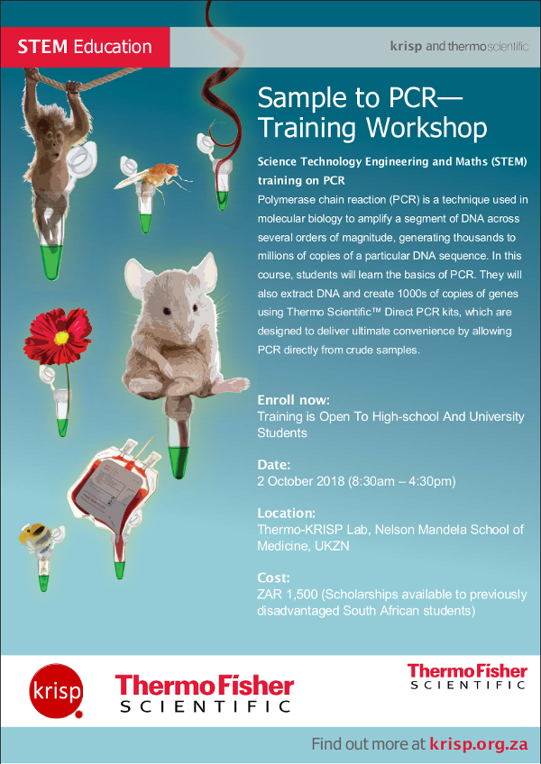 STEM Education: Sample to PCR Training Workshop, KRISP and ThermoScientific Workshop, Durban, South Africa, 2 October 2018