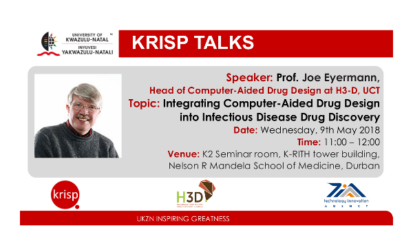 Prof. Joe Eyermann, Drug Discovery and Development Centre (H3D) - UCT, University of Cape Town (UCT), 9 May 2018, Durban, South Africa, 26 January 2018, title: Integrating Computer-Aided Drug Design into Infectious Disease Drug Discovery