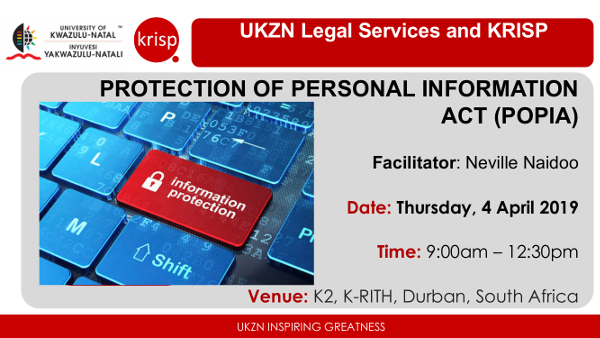 KRISP Talks: Neville Naidoo, University of KwaZulu-Natal Legal Services, Protection of Personal Information Act (POPIA), 4 April 2019, South Africa, K-RITH building, Nelson R Mandela School of Medicine