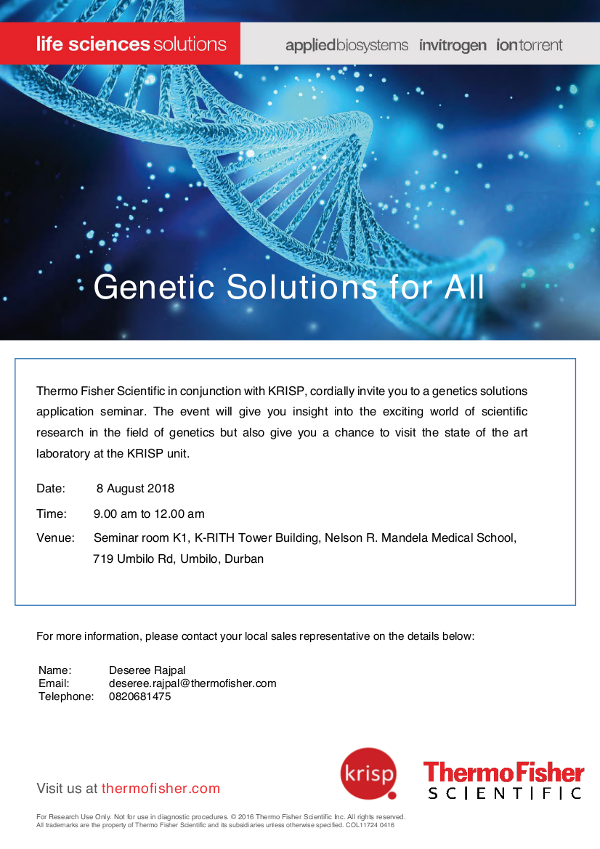 Thermo Fisher Scientific in conjunction with KRISP, cordially invite you to a genetics solutions application seminar, 8 August 2018