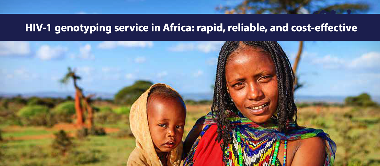 HIV-1 genotyping service in Africa: rapid, reliable, and cost-effective. KRISP and Thermo Fisher Scientific 2019